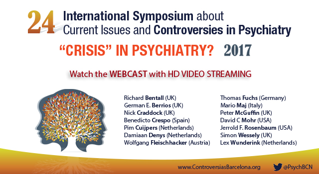 Webcast Symposium on Controversies in Psychiatry Barcelona